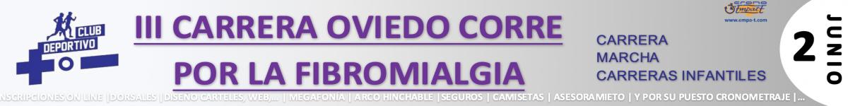 Clasificaciones  - III CARRERA OVIEDO CORRE POR LA FIBROMIALGIA