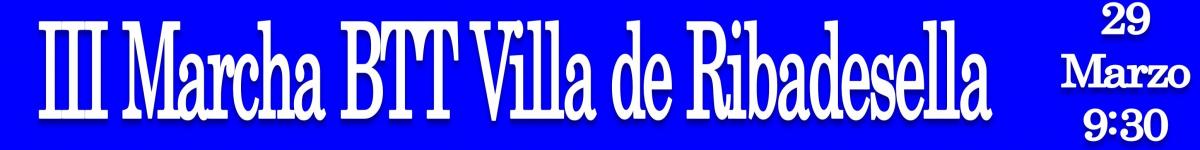 III MARCHA BTT VILLA DE RIBADESELLA